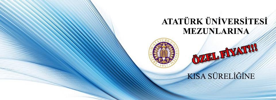 Atatürk Üniversitesi Mezunlarına Özel Fiyat